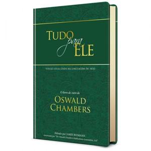 Tudo Para Ele (Capa Dura) - Oswald Chambers