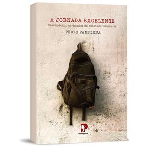 A Jornada Excelente - Pedro Pamplona