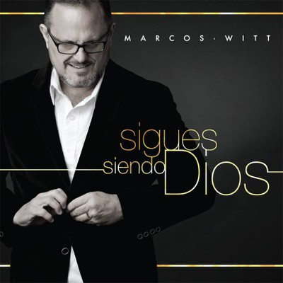 CD Sigues siendo Dios - Marcos Witt