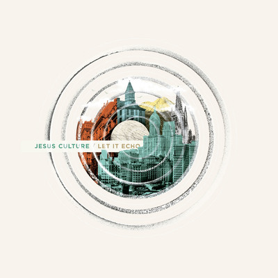 CD Let It Echo - Jesus Culture