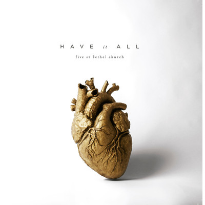 CD Have it All (CD Duplo) - Bethel Church