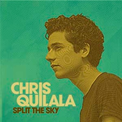 CD Split The Sky - Chris Quilala