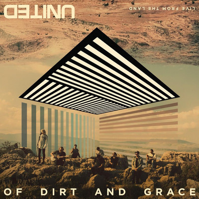 CD + DVD Of Dirt And Grace: Live From The Land - Hillsong United