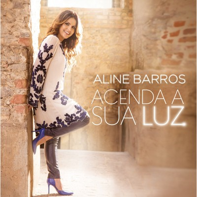 CD Acenda Sua Luz - Aline Barros