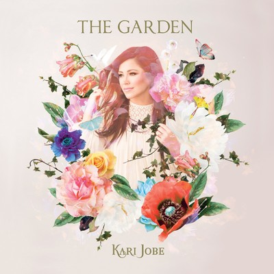 CD The Garden (Deluxe Edition) - Kari Jobe