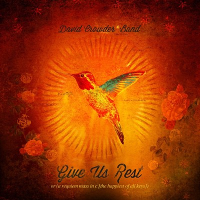 CD Give Us Rest - David Crowder Band