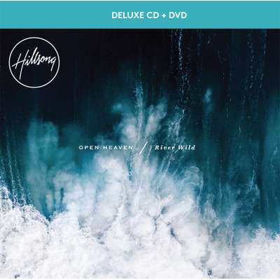 CD/DVD OPEN HEAVEN / River Wild - Hillsong Worship