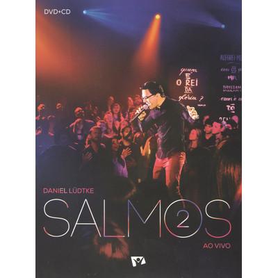 CD/DVD Salmos 2 - Daniel Ludtke