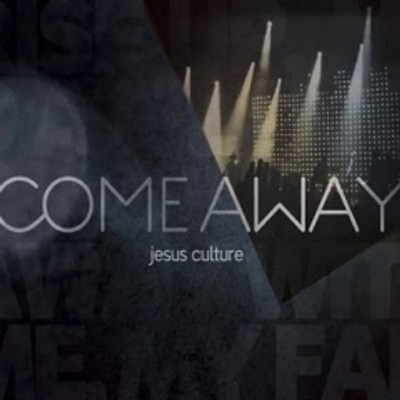 CD/DVD Come Away - Jesus Culture