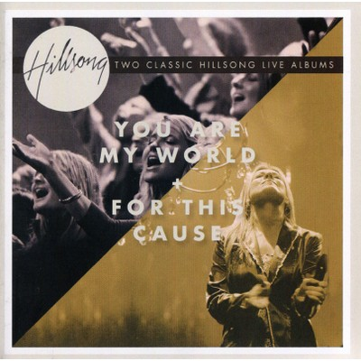 CD You are my world + For this cause - Hillsong