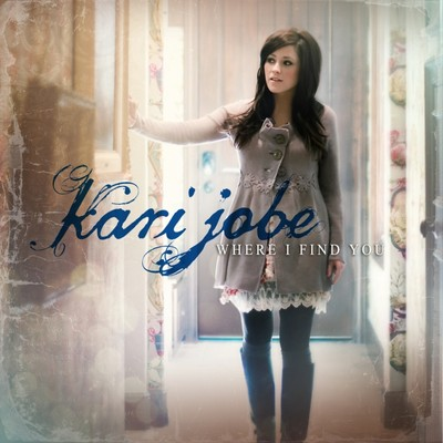 CD Where I Find You - Kari Jobe
