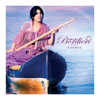 CD A Pesca - Vanilda Bordieri