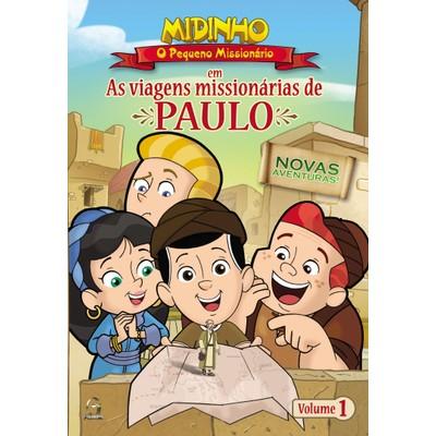 DVD As Viagens Missionárias de Paulo - Vol. 1 - Midinho