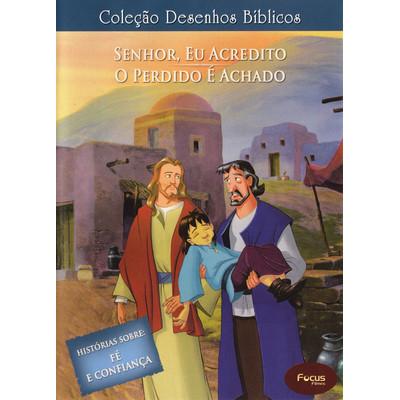 DVD Volume 10 - Senhor, eu acredito e O perdido e o achado - Coleção Desenhos Bíblicos