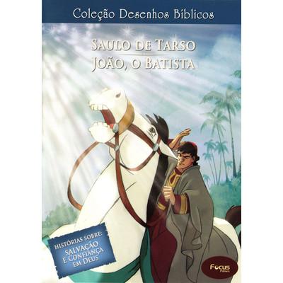 DVD Volume 8 - Saulo de Tarso e João, o Batista - Coleção Desenhos Bíblicos