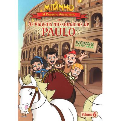 DVD As Viagens Missionárias de Paulo - Vol. 6 - Midinho