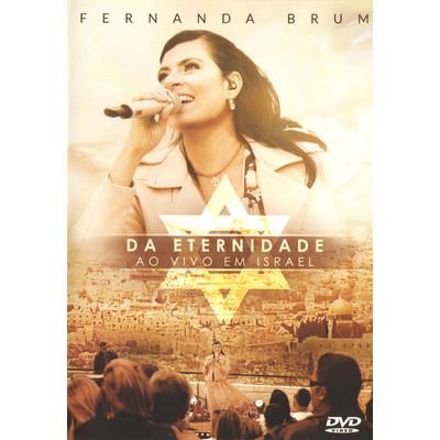 DVD Da Eternidade - Ao Vivo Em Israel - Fernanda Brum