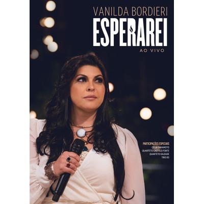 DVD Esperarei - Ao vivo - Vanilda Bordieri