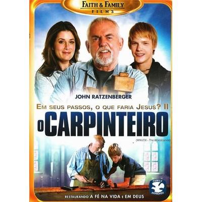 DVD O Carpinteiro - Em Seus Passos, o Que Faria Jesus? Parte II - Filme