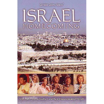 Israel Homecoming (Gaither Vocal Band)