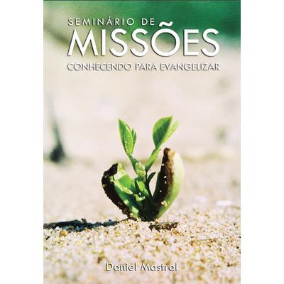 DVD Seminário de Missões - Daniel Mastral