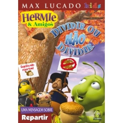 DVD Dividir ou não dividir - Hermie & Amigos - Max Lucado Kids