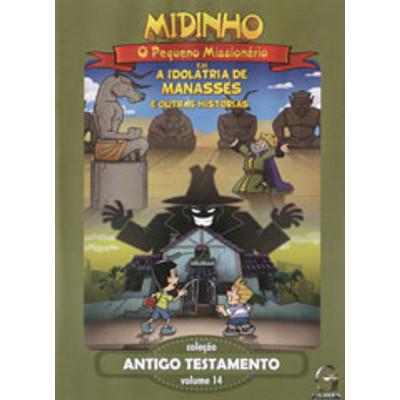 DVD Antigo Testamento - Vol. 14 - A Idolatria de Manassés - Midinho