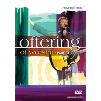 DVD Offering of Worship - Paul Baloche