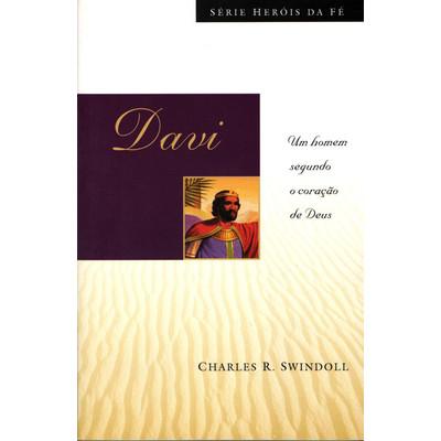 Davi - Heróis da fé - Charles R. Swindoll