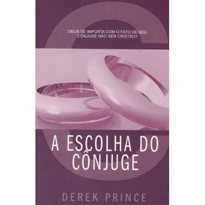 A Escolha do Cônjuge - Derek Prince