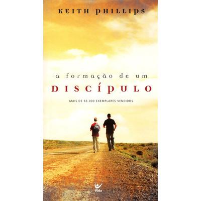 A Formação de Um Discípulo - Versão de bolso - Keith Phillips