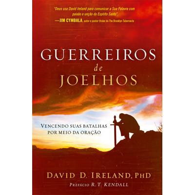 Guerreiros de Joelhos - David Ireland