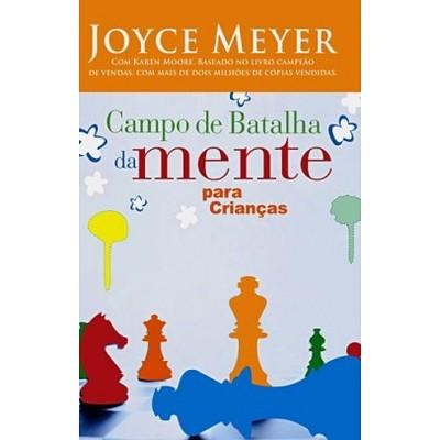 Campo de Batalha da Mente para Crianças - Joyce Meyer