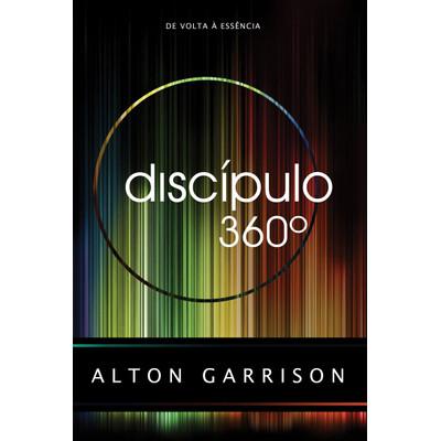 Discípulo 360 graus - Alton Garrison