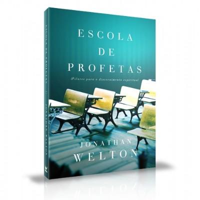 Escola de profetas - Jonathan Welton