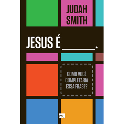 Jesus é... - Judah Smith