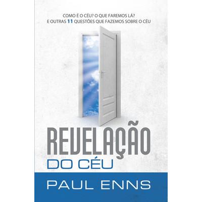 Revelação do Céu - Paul Enns
