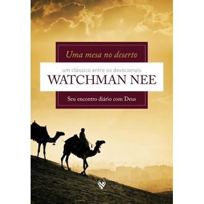 Uma Mesa no Deserto - Watchman Nee