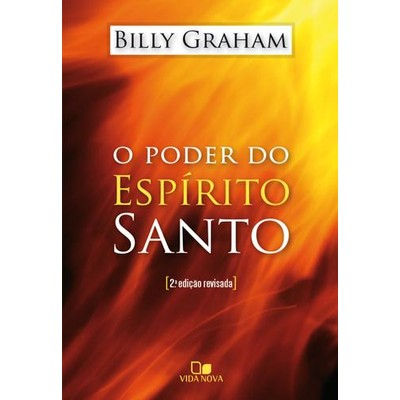 Poder do Espírito Santo - Billy Graham