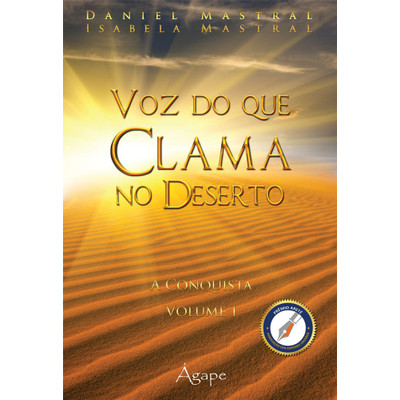 Voz do Que Clama no Deserto - Volume 1 - Daniel Mastral