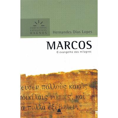 Marcos - Comentários expositivos Hagnos - Hernandes Dias Lopes