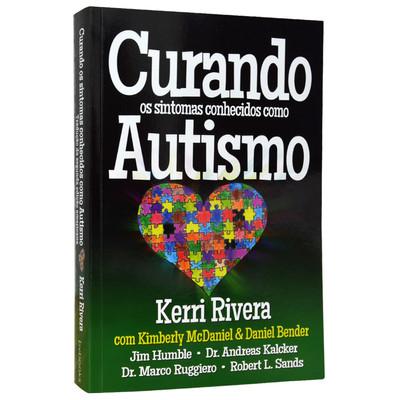 Curando os Sintomas Como Autismo - Kerri Rivera