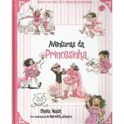 Aventuras da Princesinha de Deus - Sheila Walsh