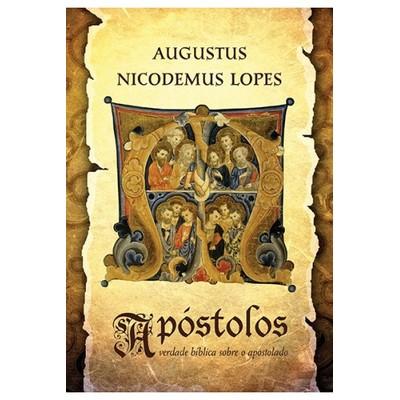 Apostolos - Augustus Nicodemus