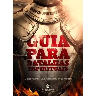 Guia Para Batalhas Espirituais - David Jeremiah