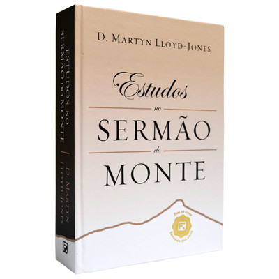 Estudos no Sermão do Monte - D. Martyn Lloyd Jones