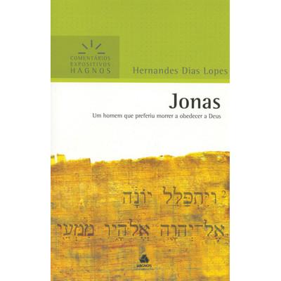 Jonas - Comentários Expositivos Hagnos - Hernandes Dias Lopes