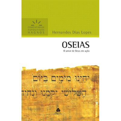 Comentários Expositivos Hagnos - Oséias - Hernandes Dias Lopes