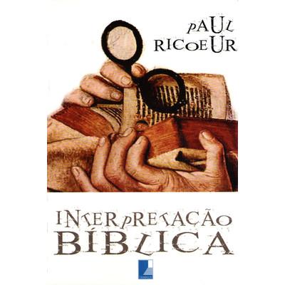 Interpretação Bíblica - Paul Ricoeur