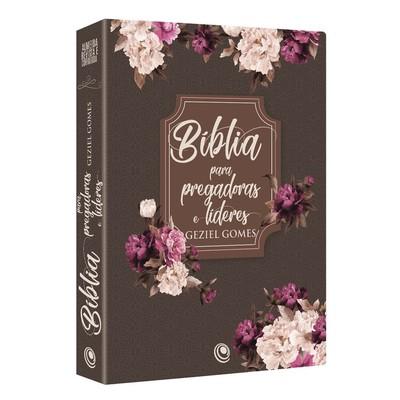 Bíblia para Pregadoras e Líderes - Geziel Gomes (Floral)